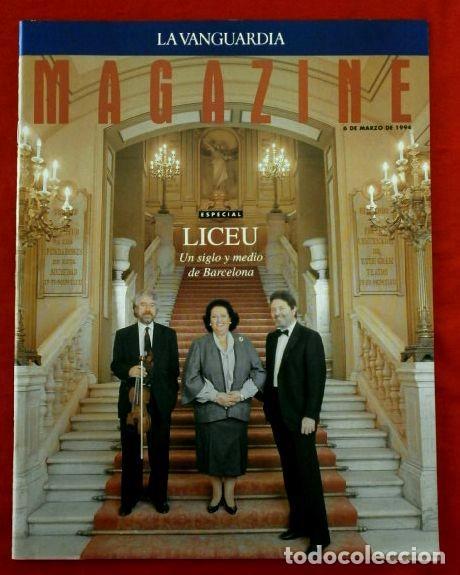 EL LICEO - MAGAZINE DE LA VANGUARDIA (6-MAR-1994) ESPECIAL LICEU UN SIGLO Y MEDIO DE BARCELONA-OPERA (Coleccionismo - Revistas y Periódicos Modernos (a partir de 1.940) - Periódico La Vanguardia)