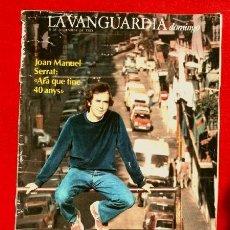 Coleccionismo Periódico La Vanguardia: REPORTAJE LA VANGUARDIA (1983) JOAN MANUEL SERRAT - ARA QUE TINC 40 ANYS (CASTELLANO) HOJAS SUELTAS. Lote 83768600