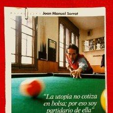 Coleccionismo Periódico La Vanguardia: REPORTAJE LA VANGUARDIA (1992) JOAN MANUEL SERRAT -LA UTOPIA NO COTIZA EN BOLSA (SOLO HOJAS SUELTAS). Lote 83769456