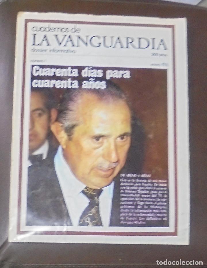 CUADERNOS DE LA VANGUARDIA. DOSSIER INFORMATIVO. Nº 1. ENERO 1976. DE ARIAS A ARIAS (Coleccionismo - Revistas y Periódicos Modernos (a partir de 1.940) - Periódico La Vanguardia)