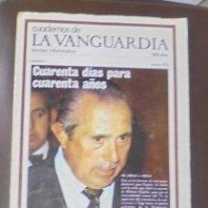Coleccionismo Periódico La Vanguardia: CUADERNOS DE LA VANGUARDIA. DOSSIER INFORMATIVO. Nº 1. ENERO 1976. DE ARIAS A ARIAS. Lote 86905484