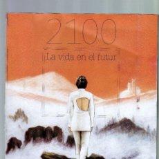Coleccionismo Periódico La Vanguardia: 1881 - 2016: LA VANGUARDIA 135 ANIVERSARIO (2100, LA VIDA EN EL FUTUR · 218 PÁGINAS EN CATALÁN). Lote 93841385