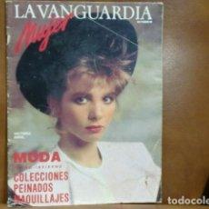 Coleccionismo Periódico La Vanguardia: REV. 10/1986- VANGUARDIA MUJER, VICTORIA ABRIL, MARIA JESUS ESCRIBANO,PEINADOS OTOÑO,MODA INFANTIL. Lote 94799419