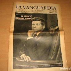Coleccionismo Periódico La Vanguardia: LA VANGUARDIA Nº 30.316 HA MUERTO KENNEDY AÑO 1963. Lote 95702847
