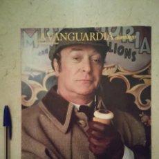 Coleccionismo Periódico La Vanguardia: REVISTA ORIGINAL AÑO 1989 - MICHAEL CAINE - SHERLOCK HOLMES. Lote 98094867