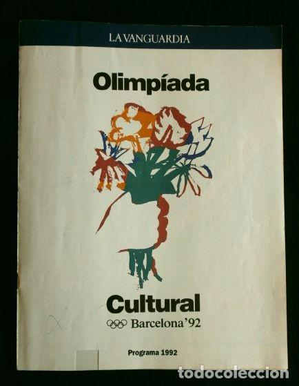 PROGRAMA OLIMPIADA CULTURAL BARCELONA 92 - LA VANGUARDIA - FESTIVAL OLIMPIC DE LES ARTS 1992 -TEATRO (Coleccionismo - Revistas y Periódicos Modernos (a partir de 1.940) - Periódico La Vanguardia)