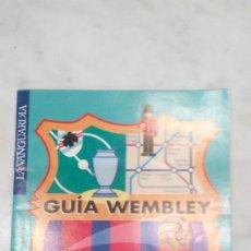 Coleccionismo Periódico La Vanguardia: BARÇA - GUÍA WEMBLEY - 20-5-1992 - FC BARCELONA / SAMPDORIA -. Lote 105641711