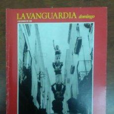 Coleccionismo Periódico La Vanguardia: CATALUÑA DURANTE EL FRANQUISMO LAS ISLAS GALAPAGOS LA VANGUARDIA DOMINGO 06 DE ENERO 24 FEBRERO 1985. Lote 115022263