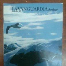 Coleccionismo Periódico La Vanguardia: EXPEDICION CATALANA A LA ANTARTIDA GABRIEL JACKSON LA VANGUARDIA DOMINICAL 05 DE MAYO 1985. Lote 115022363