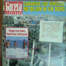 Colecionismo Jornal La Vanguardia: GACETA ILUSTRADA Nº 1086 AÑO 1977 CANARIAS LOS TURISTAS NO DEJAN NI UN DURO. Lote 115024267