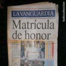 Coleccionismo Periódico La Vanguardia: F1 LA VANGUARDIA Nº 39758 AÑO 1992 MATICULA DE HONOR BARCELONA 92. Lote 120449203