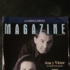 Coleccionismo Periódico La Vanguardia: MAGAZINE LA VANGUARDIA-1997-ANA BELÉN-VICTOR MANUEL-SARA MONTIEL-PERE PORTABELLA. Lote 122714395