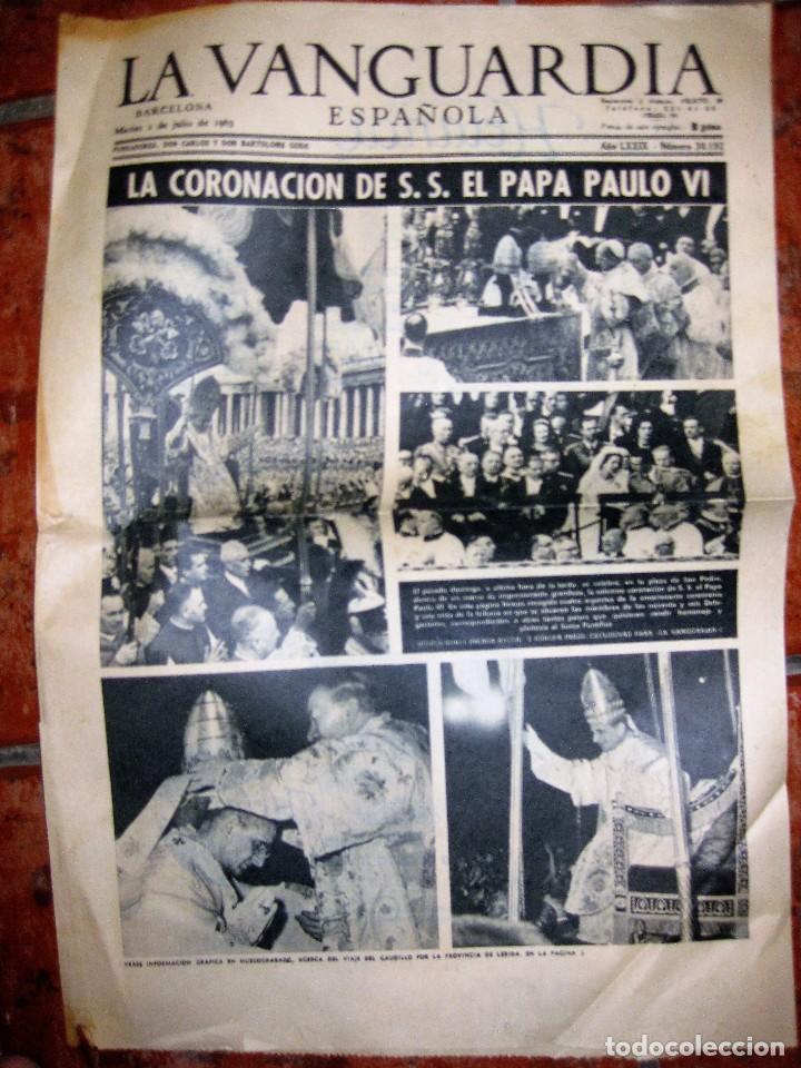 LA VANGUARDIA . LA CORONACION DEL PAPA PAULO VI PABLO . 2 / / / 1963 4 PÀG (Coleccionismo - Revistas y Periódicos Modernos (a partir de 1.940) - Periódico La Vanguardia)