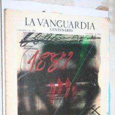 Coleccionismo Periódico La Vanguardia: LA VANGUARDIA CENTENARIO (1881 - 1981) *** EJEMPLAR CONMEMORATIVO . Lote 130500682