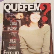 Coleccionismo Periódico La Vanguardia: QUE FEM? LA VANGUARDIA.GUIA SEMANAL.MOBY, ARIADNE, DE LA IGLESIA.. Lote 133345614