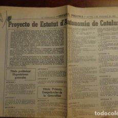Coleccionismo Periódico La Vanguardia: PROYECTO DE ESTATUT D'AUTONOMIA DE CATALUNYA - LA VANGUARDIA - 7 NOVIEMBRE 1978 - 2 PÁGINAS. Lote 133924814