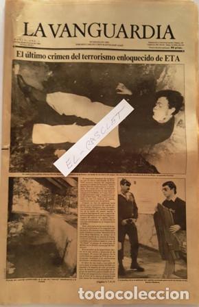 LA VANGUARDIA Nº 36571 - 1983 - EL ULTIMO CRIMEN DEL TERRORISMO EN LOQUECIDO DE ETA - (Coleccionismo - Revistas y Periódicos Modernos (a partir de 1.940) - Periódico La Vanguardia)