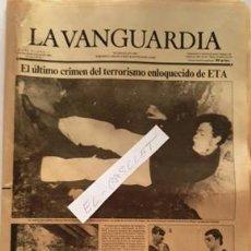 Coleccionismo Periódico La Vanguardia: LA VANGUARDIA Nº 36571 - 1983 - EL ULTIMO CRIMEN DEL TERRORISMO EN LOQUECIDO DE ETA -. Lote 134878562