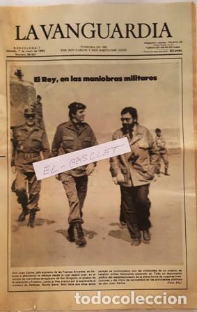 LA VANGUARDIA Nº 36.407 - SABADO 7 DE MAYO 1983 - EL REY , EN MANIOBRAS MILITARES - (Coleccionismo - Revistas y Periódicos Modernos (a partir de 1.940) - Periódico La Vanguardia)