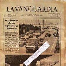 Coleccionismo Periódico La Vanguardia: LA VANGUARDIA Nº 36.417 - MARTES 17 DE MAYO 1983 - LA VIOLENCIA DE LOS AGRICULTORES FRANCESES. Lote 134878778