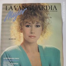Colecionismo Jornal La Vanguardia: REVISTA SUPLEMENTO LA VANGUARDIA MUJER OCTUBRE 1984 - VICTORIA VERA EUSEBIO PONCELA. Lote 142702066
