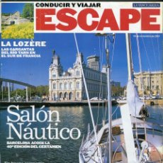 Coleccionismo Periódico La Vanguardia: REVISTA ESCAPE - BARCELONA SALON NAUTICO - LA LOZÈRE RIO TARN - SUMARIO COMPLETO EN FOTO ADICIONAL. Lote 142849010