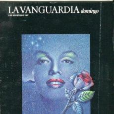 Coleccionismo Periódico La Vanguardia: DOMINGO-MARILYN MONROE 7 PAG 8 FOTOS EXCELENTE-PAU RIBA PRO-DIGO / PRO-PONGO-VER SUMARIO-AGOSTO 1987. Lote 151912682
