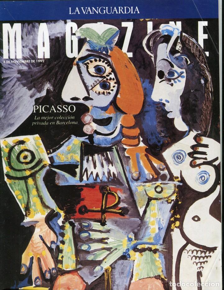 MAGAZINE- PICASSO MES QUE MAI 9 PAGINAS 9 FOTOS- LA CAJA DE PANDORA -VER SUMARIO-NOVIEMBRE 1992 (Coleccionismo - Revistas y Periódicos Modernos (a partir de 1.940) - Periódico La Vanguardia)
