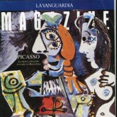 Coleccionismo Periódico La Vanguardia: MAGAZINE- PICASSO MES QUE MAI 9 PAGINAS 9 FOTOS- LA CAJA DE PANDORA -VER SUMARIO-NOVIEMBRE 1992. Lote 151976322