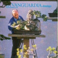 Colecionismo Jornal La Vanguardia: DOMINGO -CULTO AL BONSAI PERE DURAN FARRELL 12 PAGINAS 7 FOTOS PUBLICIDAD PLACIDO DOMINGO -AÑO 1988. Lote 152474846