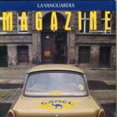 Coleccionismo Periódico La Vanguardia: MAGAZINE -BERLIN 1 AÑO DE LA CAIDA DEL MURO, LA GRAN ENCRUCIJADA 16 PAGINAS 14 FOTOS -AÑO 1990. Lote 152480818