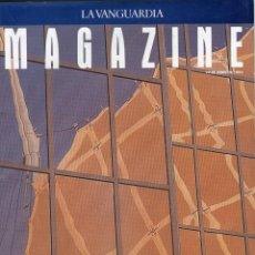 Coleccionismo Periódico La Vanguardia: MAGAZINE-SEVILLA REDESCUBRIRA LA CARTUJA 11 PAG. 10 FOTOS-SERRAT UTOPIA 6 PAG. 2 FOTOS 1992. Lote 152514218