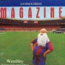 Coleccionismo Periódico La Vanguardia: MAGAZINE-WEMBLEY ESPERA AL BARÇA + NEESKENS ENTREVISTA 14 PAGINAS 10 FOTOS - VER SUMARIO AÑO 1992. Lote 152574994