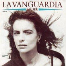 Coleccionismo Periódico La Vanguardia: ALEJANDRA GREPI 6 PAGINAS 7 EXCELENTES FOTOS - MARRAKECH 21 PAG. 20 FOT. PUBLI- VER SUMARIO AÑO 1989. Lote 154351218