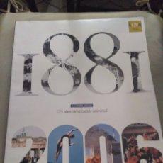 Coleccionismo Periódico La Vanguardia: LA VANGUARDIA 125 AÑOS 1881 - 2004. Lote 156967786