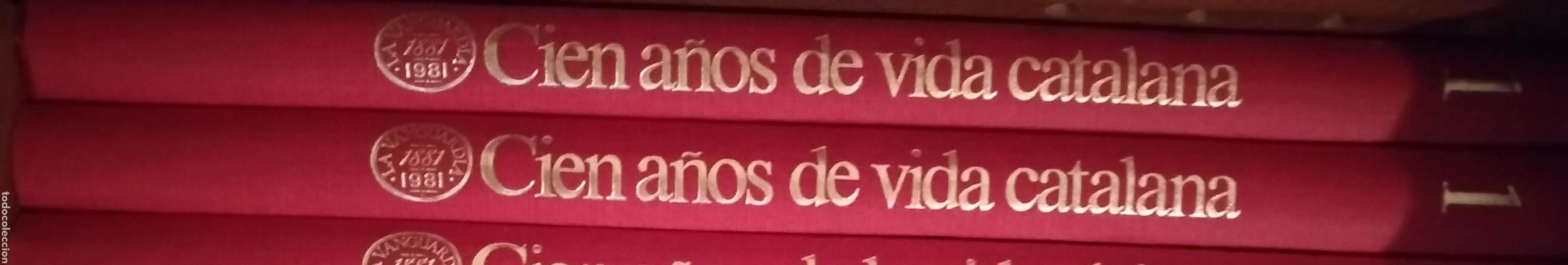 CIEN AÑOS DE VIDA CATALANA. 2 TOMOS (Coleccionismo - Revistas y Periódicos Modernos (a partir de 1.940) - Periódico La Vanguardia)