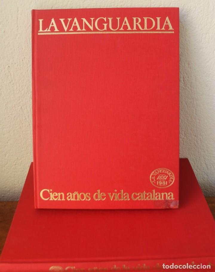 Coleccionismo Periódico La Vanguardia: CENTENARIO LA VANGUARDIA 1881-1981 CUATRO TOMOS EN PERFECTO ESTADO PASTAS DURAS VER FOTOGRAFIAS - Foto 2 - 166054570