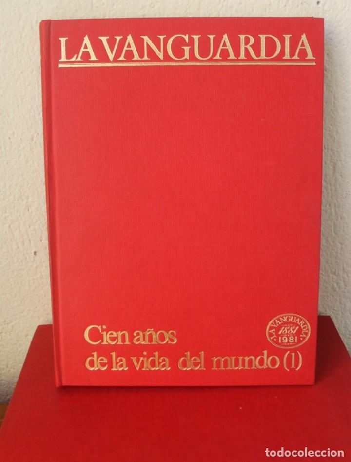 Coleccionismo Periódico La Vanguardia: CENTENARIO LA VANGUARDIA 1881-1981 CUATRO TOMOS EN PERFECTO ESTADO PASTAS DURAS VER FOTOGRAFIAS - Foto 3 - 166054570