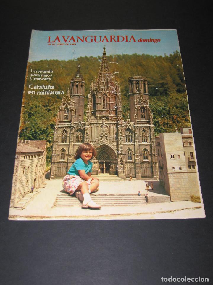 Coleccionismo Periódico La Vanguardia: Lote de 4 Revistas - LA VANGUARDIA domingo - Junio 1983 - Foto 5 - 166928320