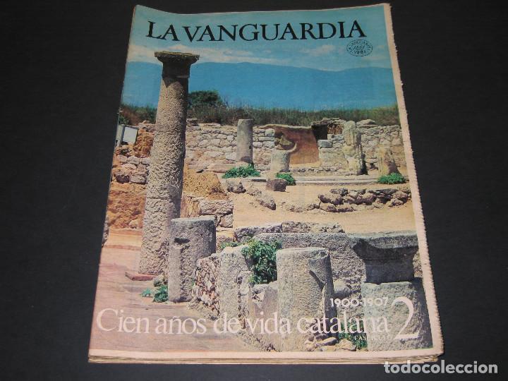 Coleccionismo Periódico La Vanguardia: 11 Fascículos - 100 AÑOS DE VIDA CATALANA - núm. 1. 2. 4. 5. 7. 8. 9. 10. 11. 12. 13 - LA VANGUARDIA - Foto 4 - 166931368