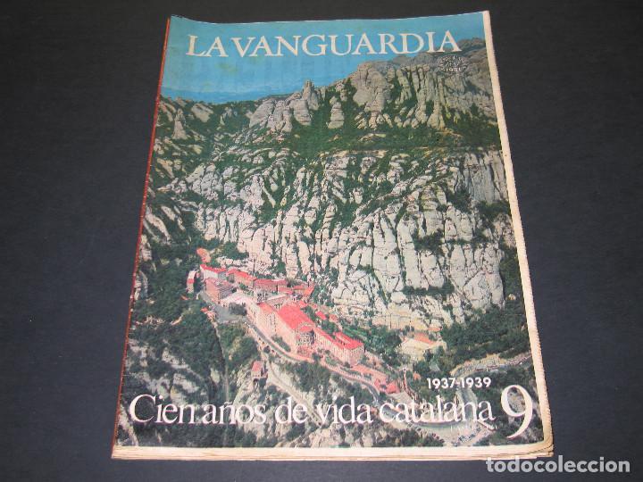 Coleccionismo Periódico La Vanguardia: 11 Fascículos - 100 AÑOS DE VIDA CATALANA - núm. 1. 2. 4. 5. 7. 8. 9. 10. 11. 12. 13 - LA VANGUARDIA - Foto 14 - 166931368