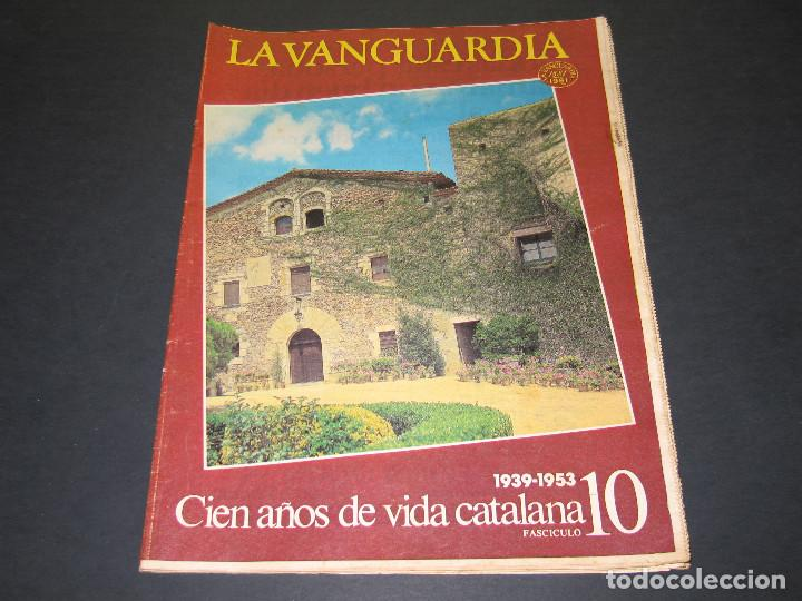 Coleccionismo Periódico La Vanguardia: 11 Fascículos - 100 AÑOS DE VIDA CATALANA - núm. 1. 2. 4. 5. 7. 8. 9. 10. 11. 12. 13 - LA VANGUARDIA - Foto 16 - 166931368