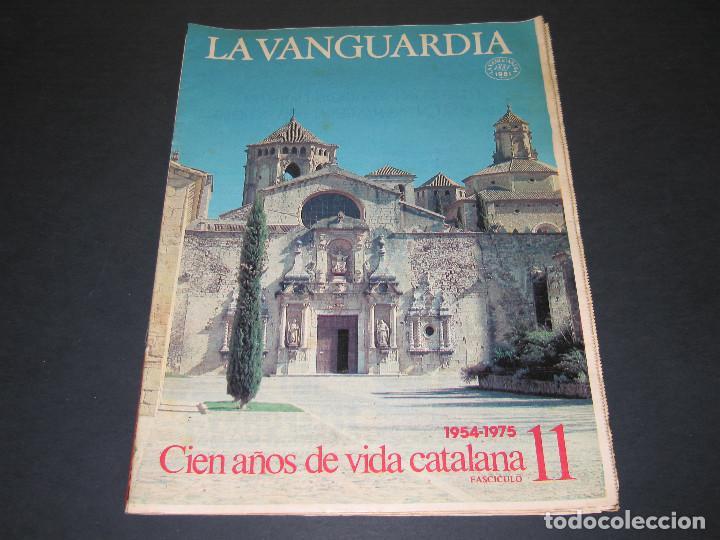 Coleccionismo Periódico La Vanguardia: 11 Fascículos - 100 AÑOS DE VIDA CATALANA - núm. 1. 2. 4. 5. 7. 8. 9. 10. 11. 12. 13 - LA VANGUARDIA - Foto 18 - 166931368