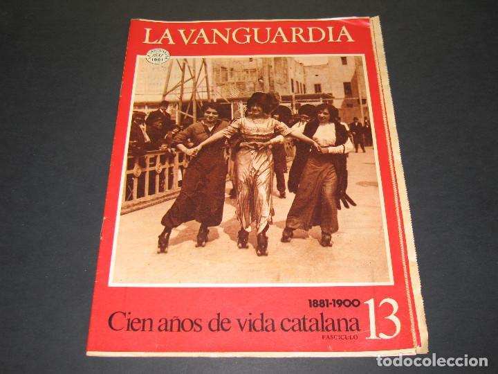 Coleccionismo Periódico La Vanguardia: 11 Fascículos - 100 AÑOS DE VIDA CATALANA - núm. 1. 2. 4. 5. 7. 8. 9. 10. 11. 12. 13 - LA VANGUARDIA - Foto 22 - 166931368