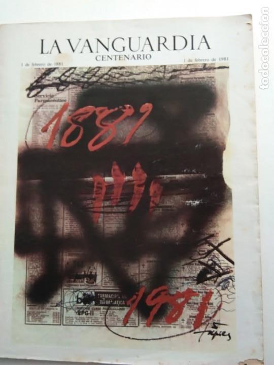 LA VANGUARDIA. CENTENARIO. (Coleccionismo - Revistas y Periódicos Modernos (a partir de 1.940) - Periódico La Vanguardia)