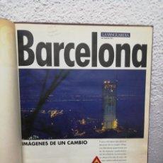 Coleccionismo Periódico La Vanguardia: LA VANGUARDIA. BARCELONA. IMÁGENES DE UN CAMBIO. ENCUADERNADO. INCLUYE MAPA LA BARCELONA DEL '92. Lote 172469495