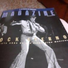Coleccionismo Periódico La Vanguardia: REV-MAGAZINE JULIO 94.- ROCK ETERNO ELVIS -CUARENTA AÑOS REVOLUCION MUSICAL.-DECADA DE LOS 70/8080. Lote 174281050