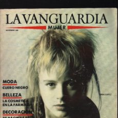 Collectionnisme Journal La Vanguardia: LA VANGUARDIA MUJER · NOVIEMBRE, 1988 · 124 PÁGINAS · PESO: 219 GRAMOS · EN PORTADA: EMMA SUÁREZ. Lote 177189433