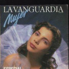 Colecionismo Jornal La Vanguardia: LA VANGUARDIA MUJER · JUNIO,1987 · 72 PÁGINAS · PESO: 109 GRAMOS · EN PORTADA: MARIBEL VERDÚ. Lote 177192858