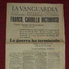 Coleccionismo Periódico La Vanguardia: LA VANGUARDIA FRANCO, CAUDILLO VICTORIOSO - ABRIL 1939. Lote 177776703